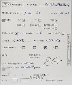 Moteur CAYB Audi A1 A3 Golf Polo Ibiza 1.6Tdi 90ch type CAYB 140 000 kms